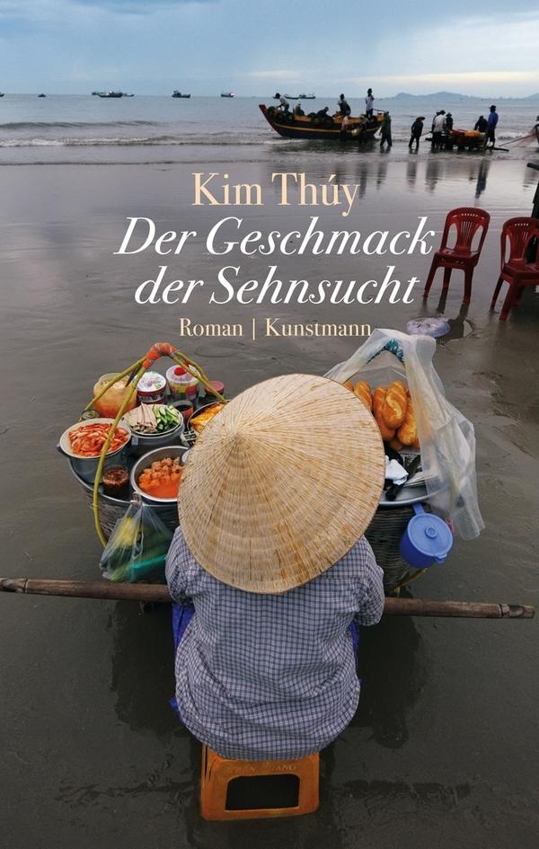 Gelesen :: Kim Thúy – Der Geschmack der Sehnsucht