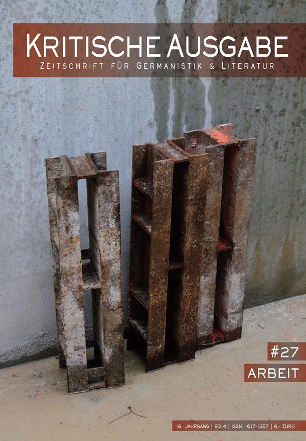 Das aktuelle Heft der Kritischen Ausgabe - Zeitschrift für Germanistik und Literatur