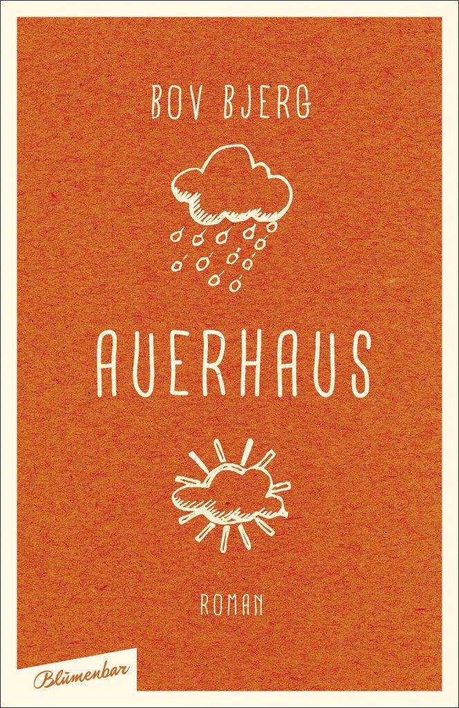 Bov Bjerg, Auerhaus, Blumenbar Verlag.