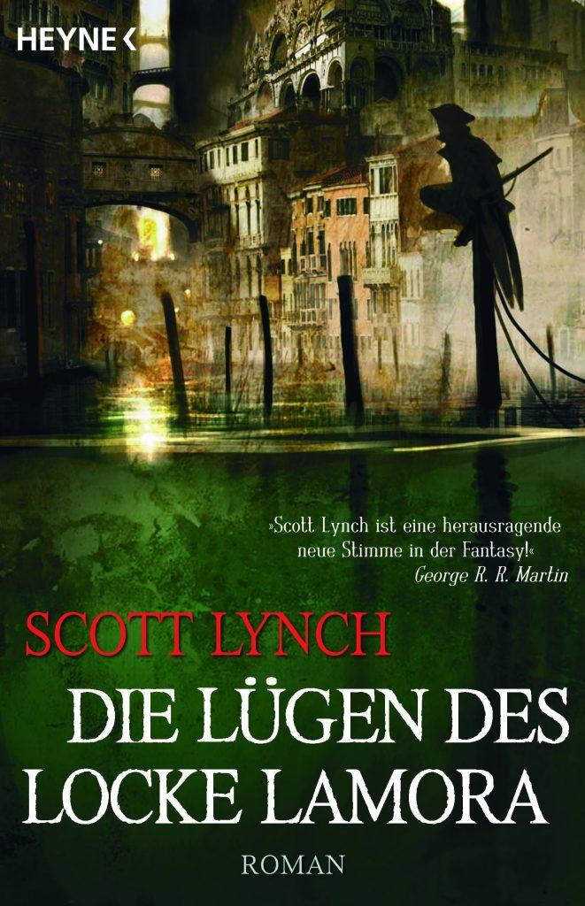 Die Luegen des Locke Lamora von Scott Lynch.