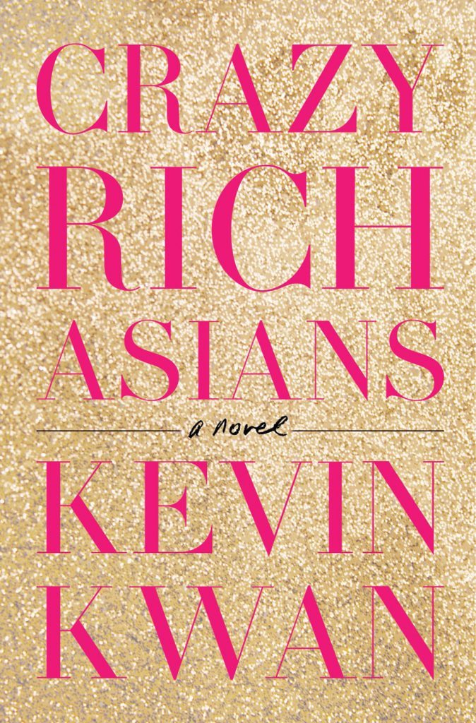 Kevin Kwan, Crazy Rich Asians.