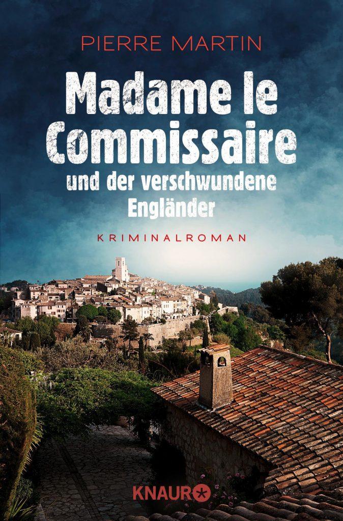 Pierre Martin, Madame le Commissaire und der verschwundene Engländer, Droemer Knaur.