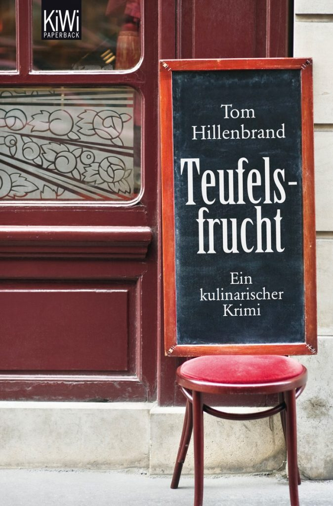 Tom Hillenbrand, Teufelsfrucht, KiWi.