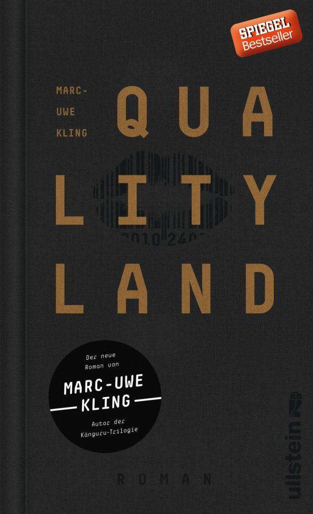 Qualityland, Marc-Uwe Kling, Piper Verlag.