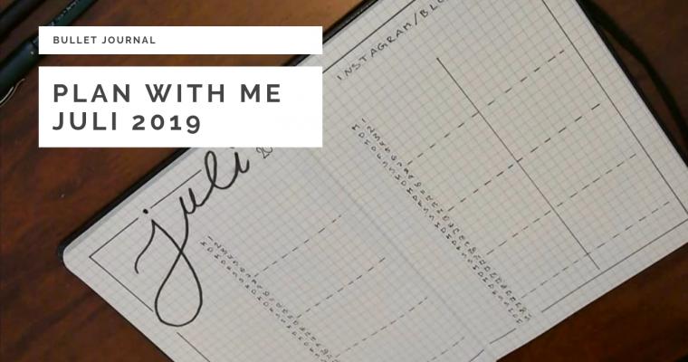Plan with me – Juli 2019