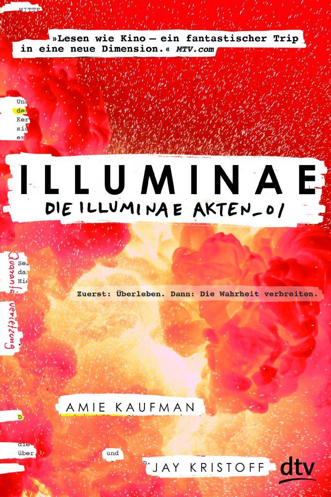 Amie Kaufman, Jay Kristoff, Die Illuminae-Akten 01, dtv.