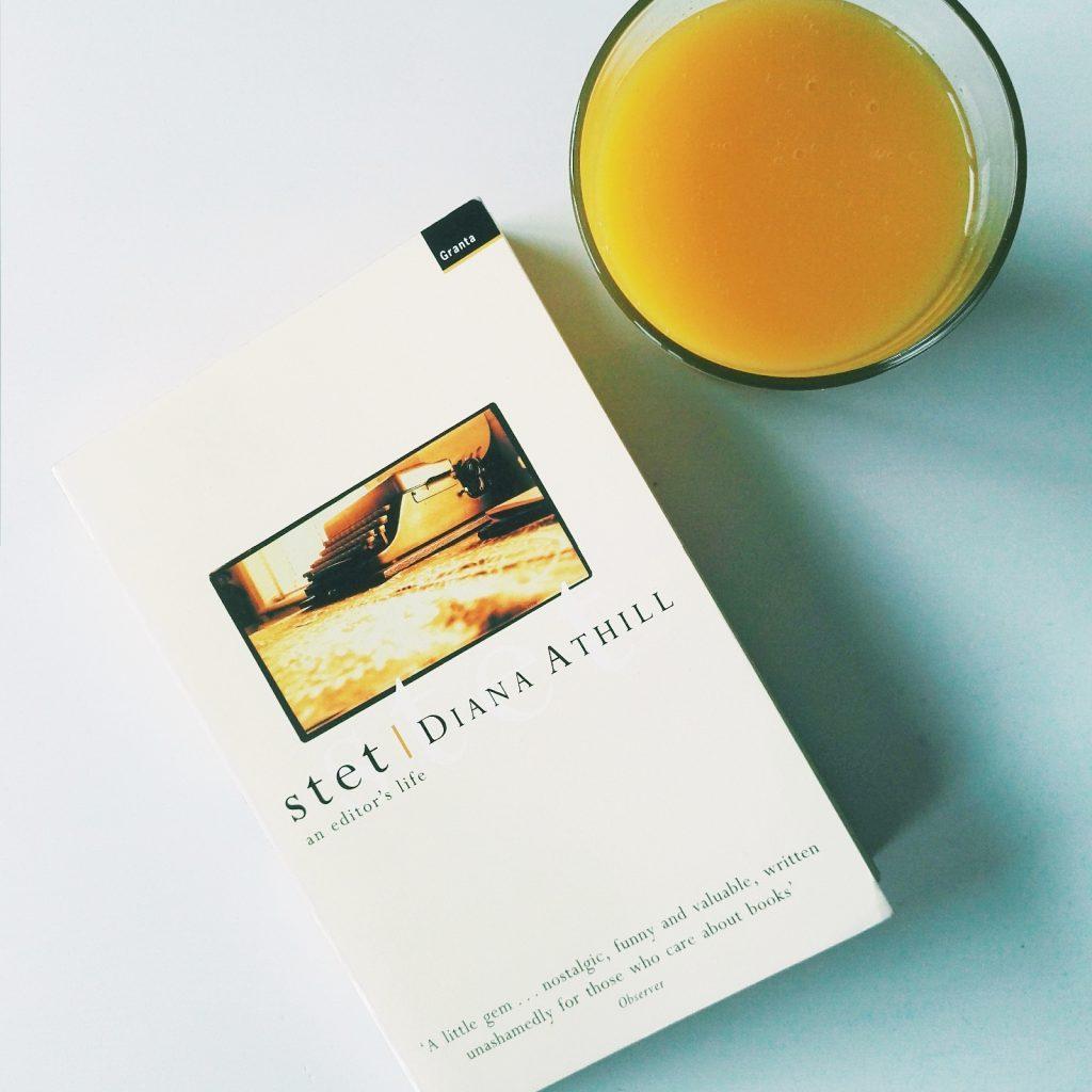 Diana Athill, Stet, Granta Books.