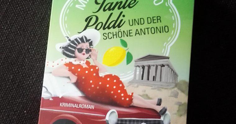 Mario Giordano, Tante Poldi und der schöne Antonio