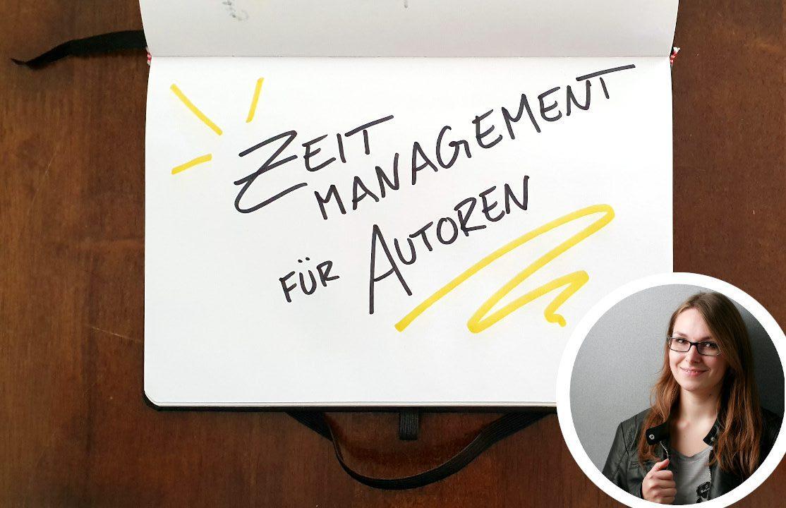 Zeitmanagement für Autoren: Ansätze für Neulinge und Profis (Tanja Hanika)