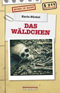 Buchcover von Karin Büchel, Das Wäldchen, Edition Lempertz.