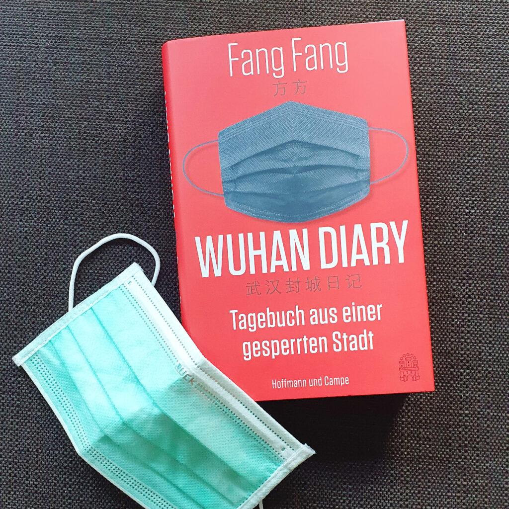 Fang Fang, Wuhan Diary. Tagebuch aus einer gesperrten Stadt, Hoffmann und Campe 2020.